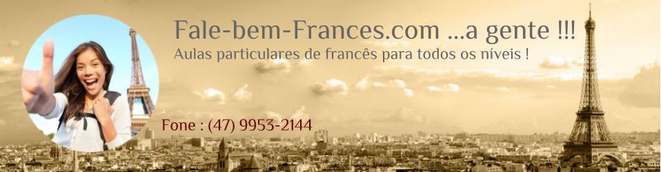Fale bem Francês !!!